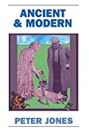 Ancient and Modern: Past Perspectives on Todays World