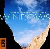 WINDOWS ウィンダム・ヒル・ベスト・オブ・ピアノ・コレクション ユーチューブ 音楽 試聴