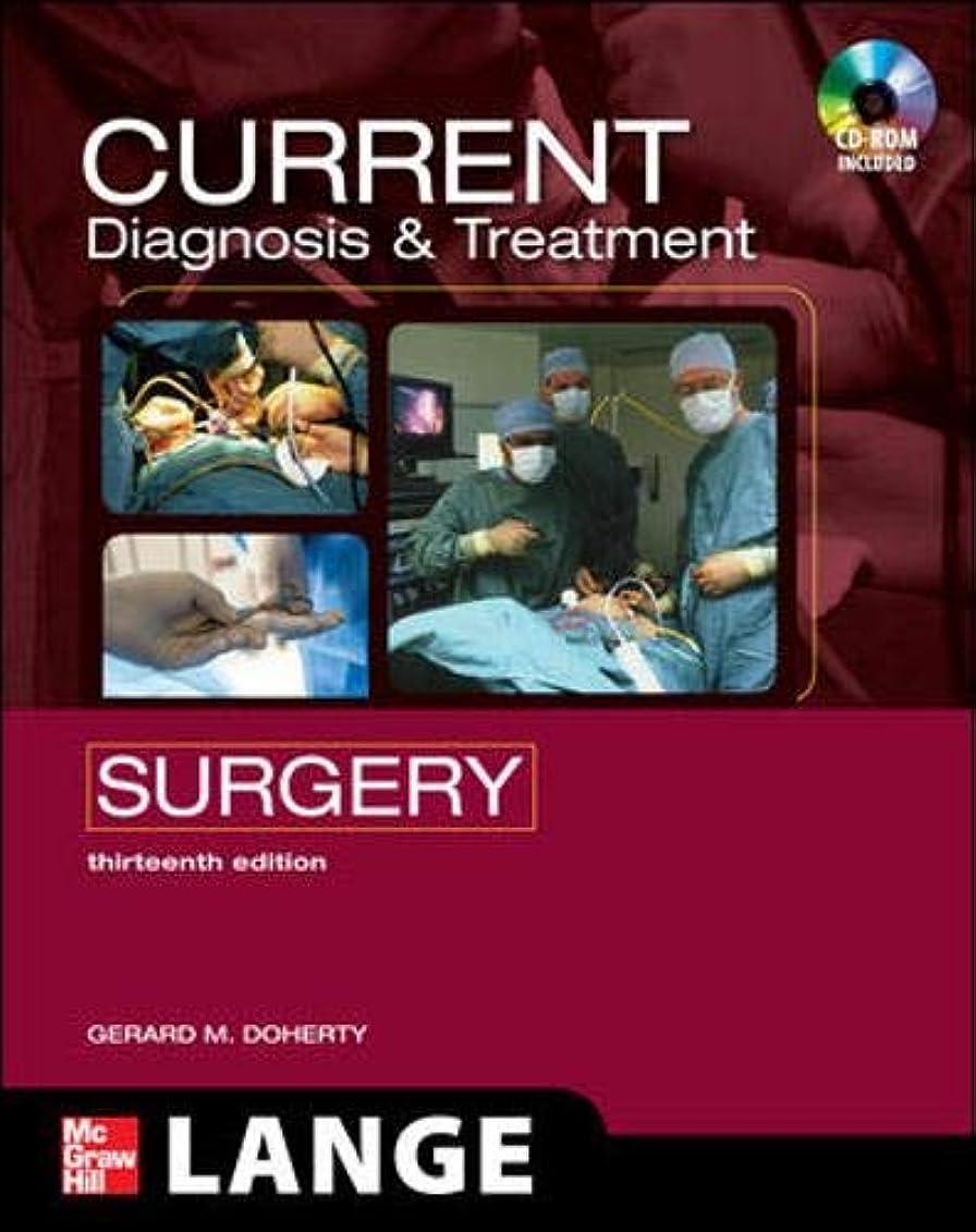 一杯うぬぼれスペシャリストCURRENT Diagnosis and Treatment Surgery: Thirteenth Edition (LANGE CURRENT Series)