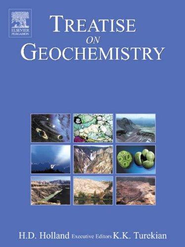Treatise on Geochemistry: 10 Volume Set