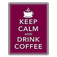 Keep Calm And Drink Coffee 金属板ブリキ看板注意サイン情報サイン金属安全サイン警告サイン表示パネル