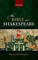 The Bible in Shakespeare【洋書】 [並行輸入品]