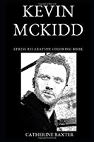 Kevin McKidd Stress Relaxation Coloring Book (Kevin McKidd Stress Relaxation Coloring Books)