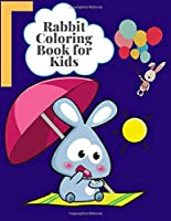 Rabbit Coloring Book For kids: Exclusive Coloring Book ever An Adult Coloring Book of 50+ unique Rabbit Designs with little bit Mandala Style awesome Patterns