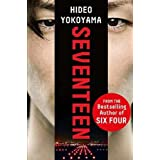 Seventeen: the new novel from the bestselling Japanese sensation
