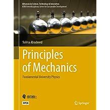 Principles of Mechanics: Fundamental University Physics (Advances in Science, Technology & Innovation)