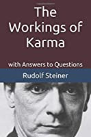 The Workings of Karma: with Answers to Questions (Introduction to Anthroposophy)