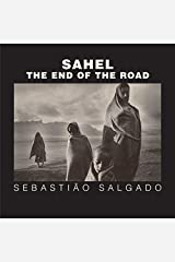 Sahel: The End of the Road: 3 Hardcover