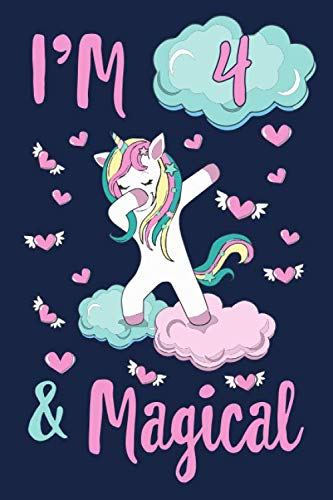 I'M 4 and Magical: 4 years Old girl gift 6x9 Blank Lined Notebook Unicorn B-day Journal, 120 Page Blank note writing and composi