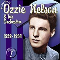 Vol. 1-Very Best of Ozzie Nelson