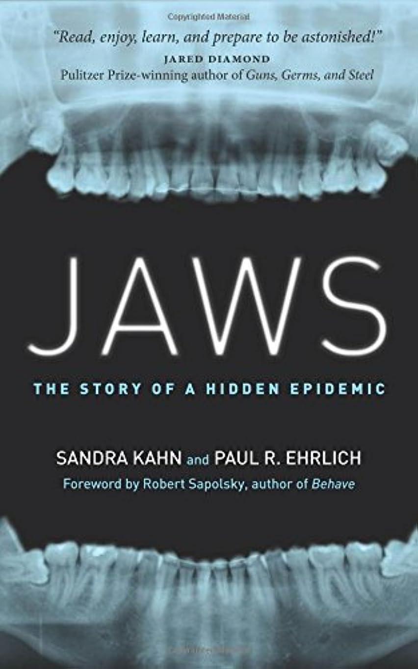 経済的ファウルホステスJaws: The Story of a Hidden Epidemic