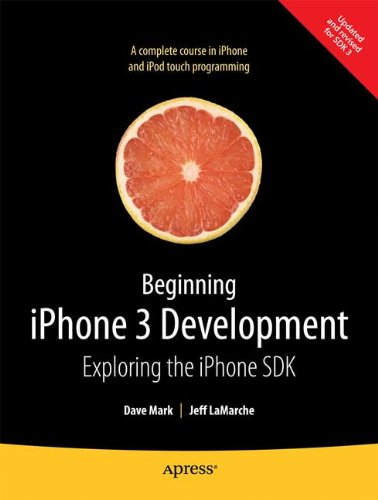 Beginning iPhone 3 Development: Exploring the iPhone SDKの詳細を見る
