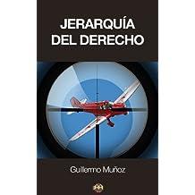 Jerarquía del Derecho (Spanish Edition)