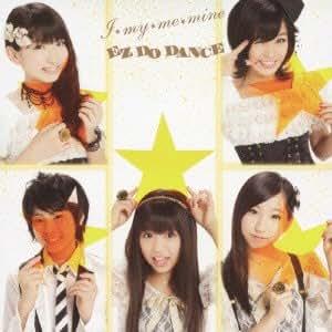 I★my★me★mine/EZ DO DANCE(DVD付)