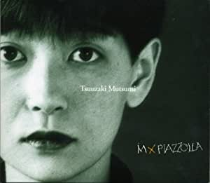 M×PIAZZOLLA