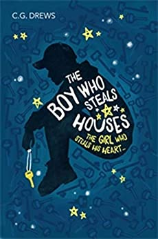 The Boy Who Steals Houses by [Drews, C.G.]