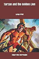 Tarzan and the Golden Lion: Large Print