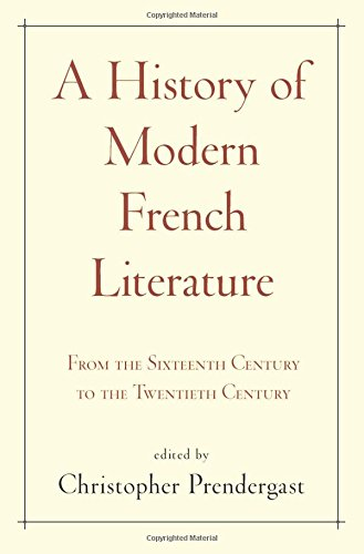 Download A History of Modern French Literature: From the Sixteenth Century to the Twentieth Century 0691157723