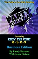 Party with a Plan- the Business Edition