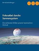 Fotosafari durchs Sonnensystem: Die schoensten Bilder unserer kosmischen Heimat