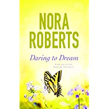 Daring To Dream: Number 1 in series (The Dream trilogy)