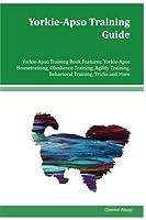 Yorkie-apso Training Guide