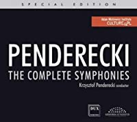 Krzysztof Penderecki: The Complete Symphonies by Polish Sinfonia Iuventus Orchestra