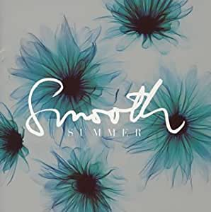 SMOOTH SUMMER