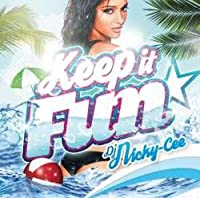 Keep It Fun☆ / DJ Nicky-Cee