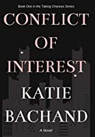 Conflict of Interest (Taking Chances)
