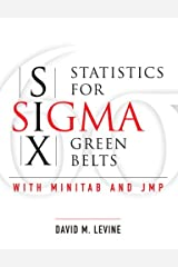 Statistics for Six SIGMA Green Belts with Minitab and Jmp (Paperback) Paperback
