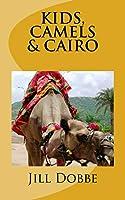 Kids, Camels, & Cairo