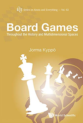 Board Games: Throughout the History and Multidimen...
