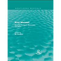 Knut Wicksell: Selected Essays in Economics, Volume 2 (Routledge Revivals: Knut Wicksell)