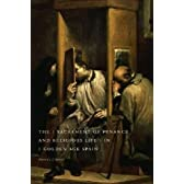 The Sacrament of Penance and Religious Life in Golden Age Spain