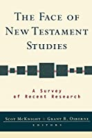 The Face of New Testament Studies: A Survey of Recent Research