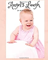 Angel's Laugh: 24 KID's Laugh for Soothing heart