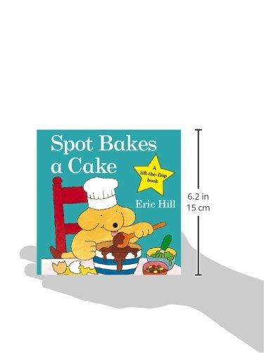 『Spot Bakes A Cake (Spot - Original Lift The Flap)』の2枚目の画像