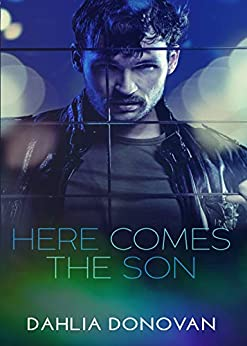 Here Comes The Son by [Donovan, Dahlia]