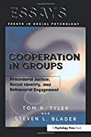 Cooperation in Groups (Essays in Social Psychology)