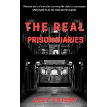 The Real Prison Diaries