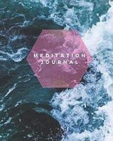 Meditation Journal: 8x10 Journal Workbook for Meditation Tracking & Reflection