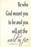 Be Who God Meant You to Be: Journal for Traditional Catholic Men, Women, Boys, and Girls
