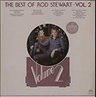 The Best Of Rod Stewart Volume 2