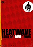 "TOUR OF""LOVE""2005 [DVD]"