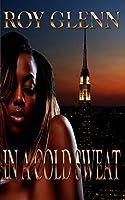 In A Cold Sweat (The Mike Black Saga)
