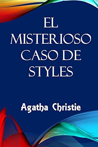 El Misterioso Caso de Styles: The Mysterious Affair at Styles, Spanish edition