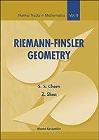 Riemann-Finsler Geometry vol.6 (Nankai Tracts in Mathematics)