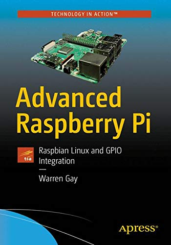[画像:Advanced Raspberry Pi: Raspbian Linux and GPIO Integration]