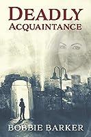 Deadly Acquaintance